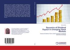 Dynamics of Dividend Payout in Emerging Stock Markets的封面