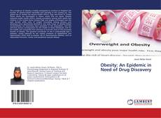 Bookcover of Obesity: An Epidemic in Need of Drug Discovery