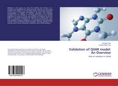 Bookcover of Validation of QSAR model: An Overview
