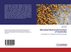 Microbial Biotransformation of Ezetimibe的封面