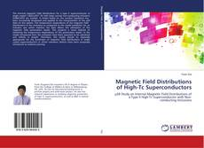 Bookcover of Magnetic Field Distributions of High-Tc Superconductors