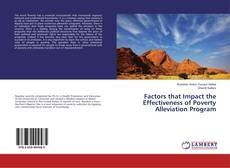 Bookcover of Factors that Impact the Effectiveness of Poverty Alleviation Program