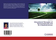 Bookcover of Educational Thoughts of Bertrand Russell and Dr.S.Radhakrishnan