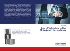 Copertina di Role of Technology in Risk Mitigation in Kenyan Banks
