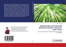 Bookcover of Biodiversity of Sitakunda Botanical Garden and Eco-park: Flora