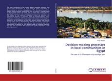 Bookcover of Decision-making processes in local communities in Egypt