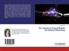 Bookcover of The Impact of Virtual Reality on Political Marketing