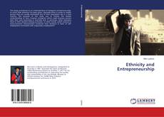 Bookcover of Ethnicity and Entrepreneurship