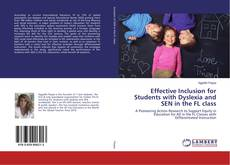 Bookcover of Effective Inclusion for Students with Dyslexia and SEN in the FL class