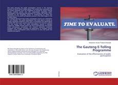 Portada del libro de The Gauteng E-Tolling Programme