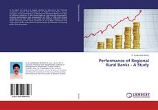 Buchcover von Performance of Regional Rural Banks - A Study