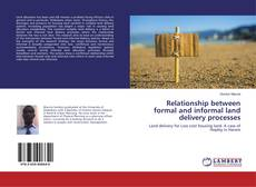 Bookcover of Relationship between formal and informal land delivery processes