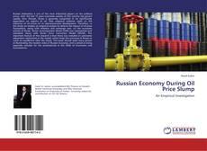 Russian Economy During Oil Price Slump
