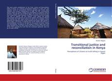 Обложка Transitional justice and reconciliation in Kenya