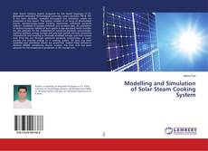Bookcover of Modelling and Simulation of Solar Steam Cooking System