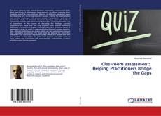 Copertina di Classroom assessment: Helping Practitioners Bridge the Gaps