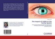 Bookcover of The Impact of LHON on the Family System