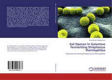 Gal Operon In Galactose Fermenting Streptoccus thermophilus的封面