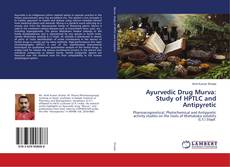 Обложка Ayurvedic Drug Murva: Study of HPTLC and Antipyretic