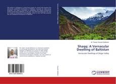 Portada del libro de Shaqq: A Vernacular Dwelling of Baltistan