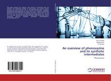 Portada del libro de An overview of phenoxazine and its synthetic intermediates