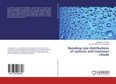Capa do livro de Raindrop size distributions of cyclonic and monsoon clouds