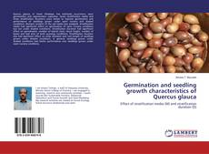 Обложка Germination and seedling growth characteristics of Quercus glauca