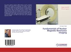Buchcover von Fundamentals of Nuclear Magnetic Resonance Imaging