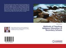 Bookcover of Methods of Teaching Religious Education in Secondary Schools