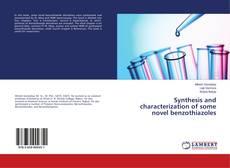 Borítókép a  Synthesis and characterization of some novel benzothiazoles - hoz