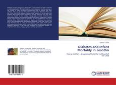 Buchcover von Diabetes and Infant Mortality in Lesotho