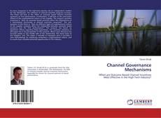 Channel Governance Mechanisms