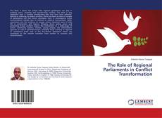 The Role of Regional Parliaments in Conflict Transformation的封面