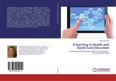 Capa do livro de E-learning in Health and Social Care Education