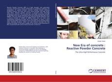Bookcover of New Era of concrete : Reactive Powder Concrete