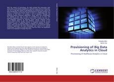 Buchcover von Provisioning of Big Data Analytics in Cloud