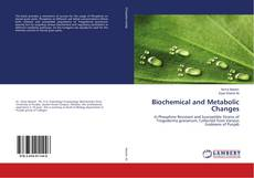 Bookcover of Biochemical and Metabolic Changes