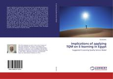 Implications of applying TQM on E-learning in Egypt
