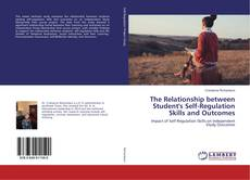 Buchcover von The Relationship between Student's Self-Regulation Skills and Outcomes