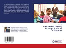 Bookcover of After-School Tutoring Increases Academic Performance