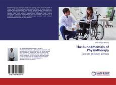Borítókép a  The Fundamentals of Physiotherapy - hoz