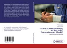 Bookcover of Factors Affecting Accuracy of Measuring Transcutaneous Bilirubin