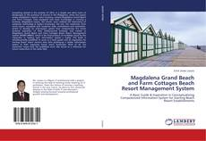 Bookcover of Magdalena Grand Beach and Farm Cottages Beach Resort Management System