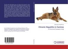 Chronic Hepatitis in Canines的封面