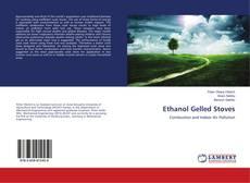 Ethanol Gelled Stoves的封面