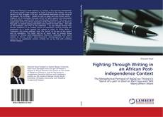 Capa do livro de Fighting Through Writing in an African Post-independence Context