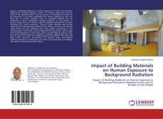 Bookcover of Impact of Building Materials on Human Exposure to Background Radiation