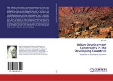 Couverture de Urban Development Constraints in the Developing Countries