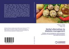Herbal alternatives to diabetes management的封面
