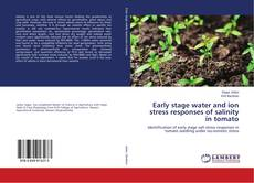 Portada del libro de Early stage water and ion stress responses of salinity in tomato